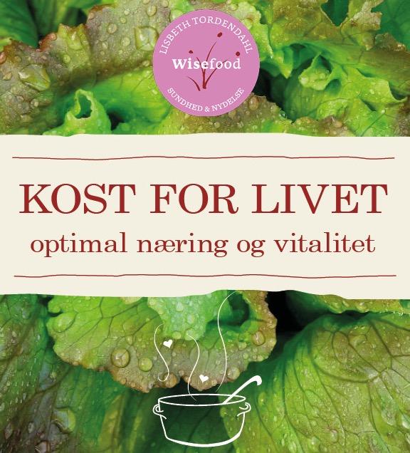 Kost for livet - Lisbeth Tordendahl